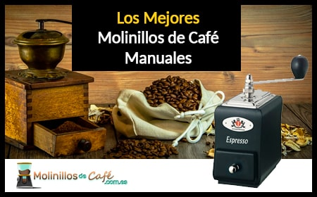 mejor molinillo manual de café