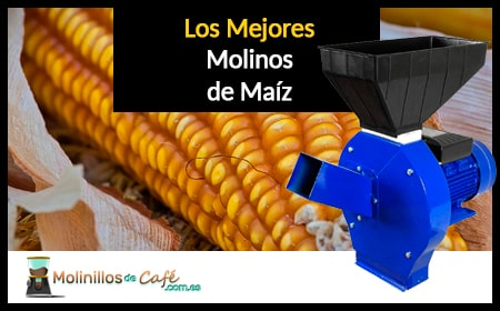 molino de maíz
